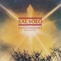 Sal Solo - San Damiano (Heart And Soul)