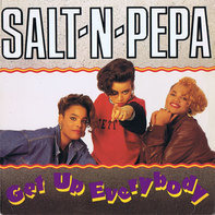 Salt 'N' Pepa - Get Up Everybody / Twist And Shout