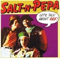 Salt 'N' Pepa - Let's Talk About Sex