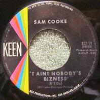 Sam Cooke - 'T Aint Nobody's Bizness (If I Do) / No One