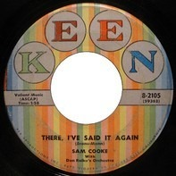 Sam Cooke - There, I've Said It Again