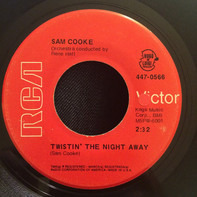 Sam Cooke - Twistin' The Night Away / You Send Me