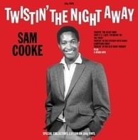 Sam Cooke - Twistin' The Night..