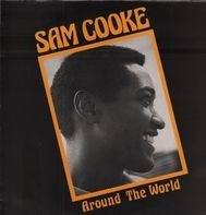 Sam Cooke - Around The World