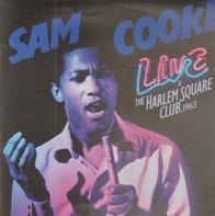 Sam Cooke - Live At The Harlem Square Club 1963