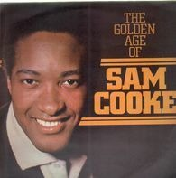 Sam Cooke - The Golden Age Of
