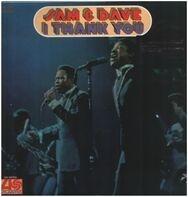 Sam & Dave - I Thank You