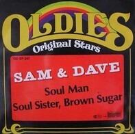 Sam & Dave - Soul Man / Soul Sister, Brown Sugar