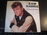 Sam Harris - I'd Do It All Again