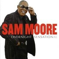 Sam Moore - Overnight Sensational