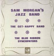 Sam Morgan's Jazz Band / Get Happy Band / The Blue Ribbon Syncopators - Sam Morgan Etc.