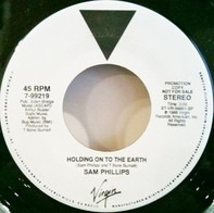 Sam Phillips - Holding On To The Earth
