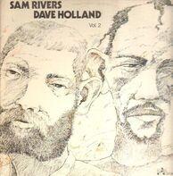 Sam Rivers / Dave Holland - Vol. 2
