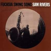 Sam Rivers - Fuchsia Swing Song