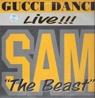 Sam the Beast - Gucci Dance