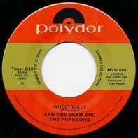 Sam The Sham & The Pharaohs - Wooly Bully / Li'l Red Riding Hood