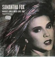 Samantha Fox - Naughty Girls (Need Love Too)