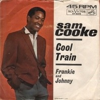 Sam Cooke - Frankie And Johnny / Cool Train