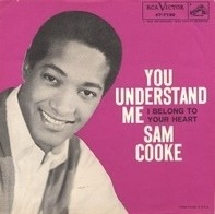 Sam Cooke - You Understand Me / I Belong To Your Heart