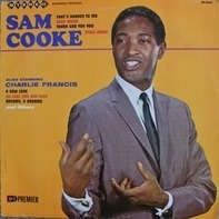 Sam Cooke & Charlie Francis - Sam Cooke - Also Starring Charlie Francis