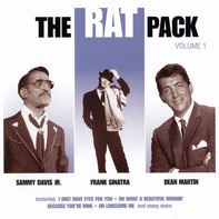 Sammy Davis Jr. , Frank Sinatra , Dean Martin - The Rat Pack Volume 1