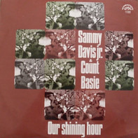 Sammy Davis Jr. Count Basie - Our Shining Hour