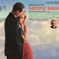 Sammy Kaye And His Orchestra - Dancing On A Silken Cloud