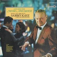Sammy Kaye And His Orchestra - Let's Face The Music And Dance