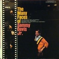 Sammy Davis Jr. - The Many Faces Of Sammy Davis, Jr.