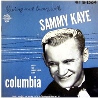 Sammy Kaye - Swing And Sway With Sammy Kaye