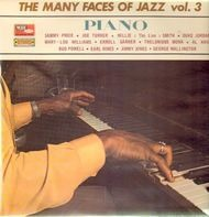 Sammy Price, Joe Turner, Willie 'The Lion' Smith - The Many Faces Of Jazz Vol. 3: Piano