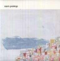 Sam Prekop - Sam Prekop