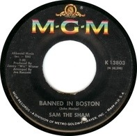 Sam The Sham - Banned In Boston