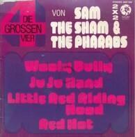 Sam The Sham & The Pharaohs - Die Grossen Vier Von Sam The Sham & The Pharaohs