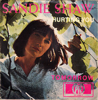 Sandie Shaw - Hurting You / Tomorrow