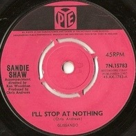 Sandie Shaw - I'll Stop At Nothing / You Can't Blame Him