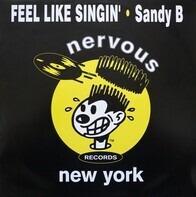Sandy B - Feel Like Singin'