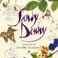 Sandy Denny - Best Of The BBC Recordings
