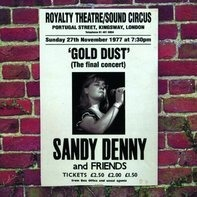 Sandy Denny - Gold Dust - Live At The Royalty