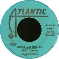 Sandy Torano - Should Have Been Love