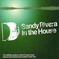 Sandy Rivera - In the House