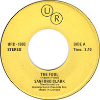 Sanford Clark / Ocean - The Fool / Put Your Hand In The Hand