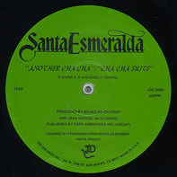 Santa Esmeralda - Another Cha Cha/Cha Cha Suite