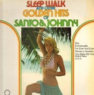 Santo & Johnny - Sleep Walk And Other Golden Hits Of Santo & Johnny