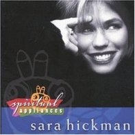 Sara Hickman - Spiritual Appliances