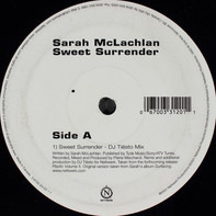 Sarah McLachlan - Sweet Surrender (DJ Tiësto Remix) / I Love You (BT Mix)