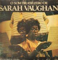 Sarah Vaughan - O Som Brasileiro De