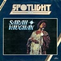Sarah Vaughan - Spotlight On Sarah Vaughan