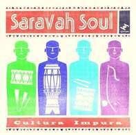 Saravah Soul - Culture Impura
