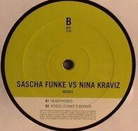 Sascha Funke Vs Nina Kraviz - Moses / Headphones